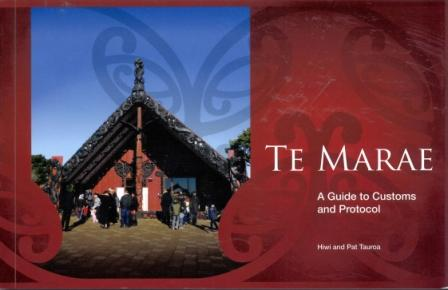Te Marae -   A Guide to Customs and Protocol
